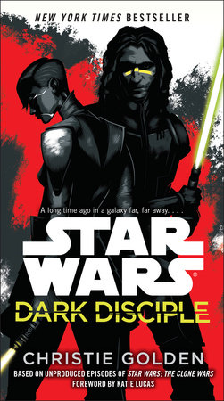 Dark Disciple: Star Wars by Christie Golden