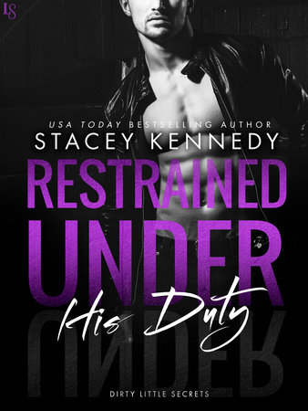 Restrained Under His Duty by Stacey Kennedy