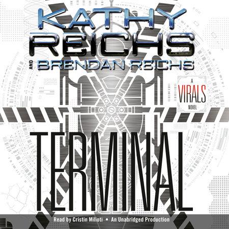 Terminal by Kathy Reichs & Brendan Reichs