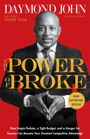 The Power of Broke by Daymond John and Daniel Paisner