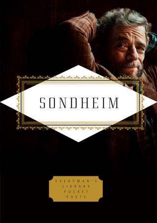 Sondheim: Lyrics by Stephen Sondheim; Edited by Peter Gethers with Russell Perreault