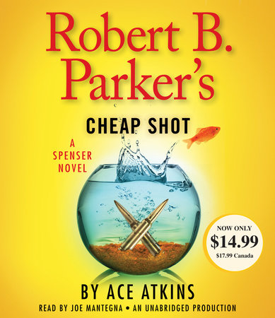 Robert B. Parker's Cheap Shot by Ace Atkins