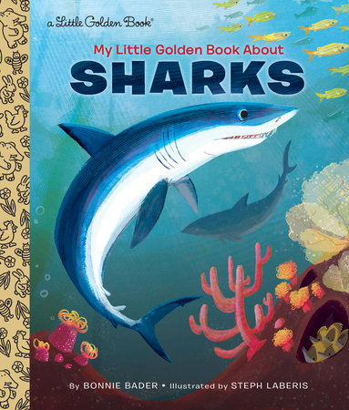 My Little Golden Book About Sharks by Bonnie Bader
