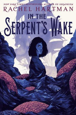 In the Serpent's Wake by Rachel Hartman