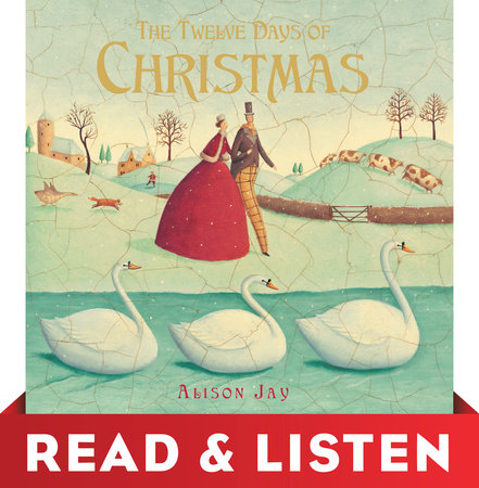 The Twelve Days of Christmas: Read & Listen Edition by Alison Jay