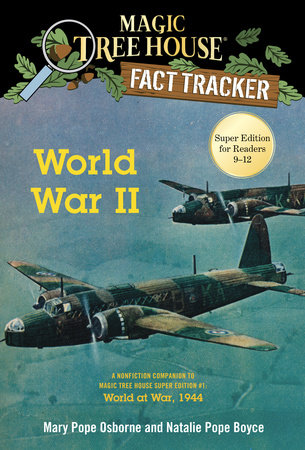 World War II by Mary Pope Osborne and Natalie Pope Boyce