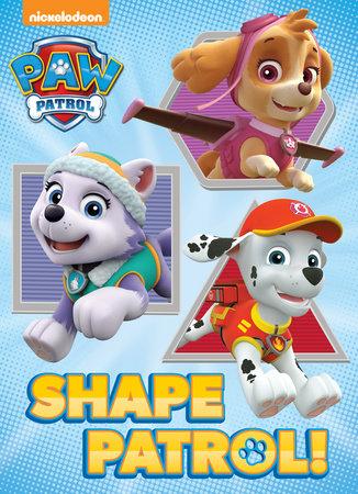 Shape Patrol! (Paw Patrol) by Random House