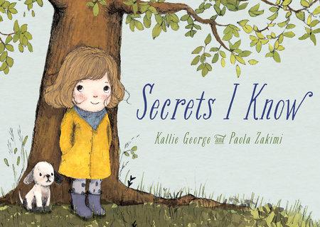 Secrets I Know by Kallie George