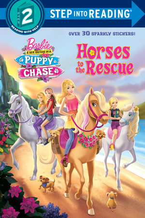 Horses to the Rescue (Barbie & Her Sisters In A Puppy Chase) by Devin Ann Wooster