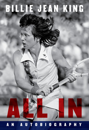 All In by Billie Jean King
