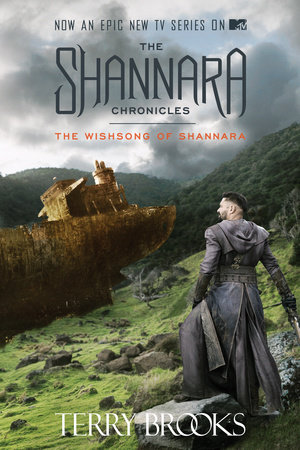The Wishsong of Shannara (The Shannara Chronicles) (TV Tie-in Edition) by Terry Brooks