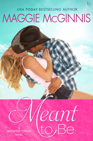 Meant to Be by Maggie McGinnis