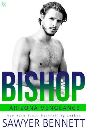 Bishop by Sawyer Bennett
