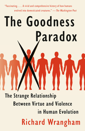 The Goodness Paradox by Richard Wrangham