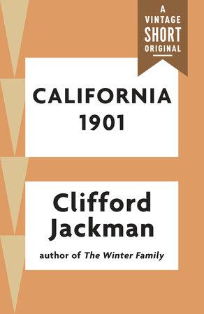 California 1901 by Clifford Jackman