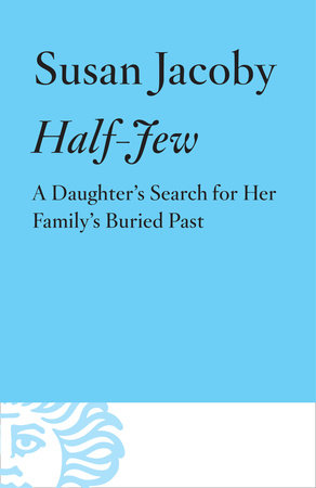Half-Jew by Susan Jacoby