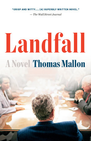 Landfall by Thomas Mallon