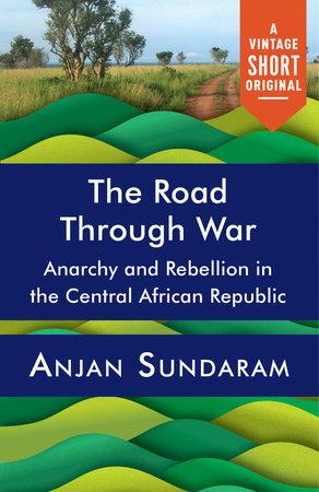 The Road Through War