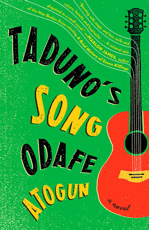 Taduno's Song by Odafe Atogun