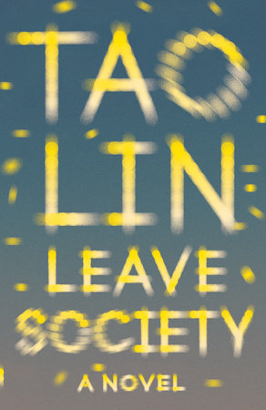 Leave Society by Tao Lin