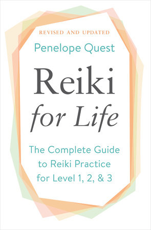 Reiki for Life (Updated Edition) by Penelope Quest
