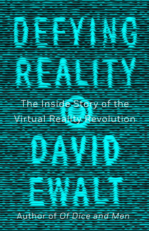 Defying Reality by David M. Ewalt