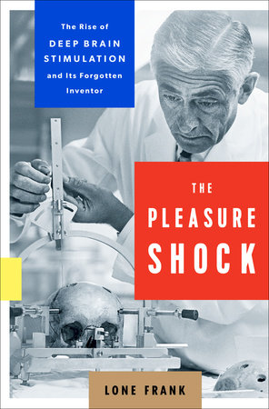 The Pleasure Shock by Lone Frank