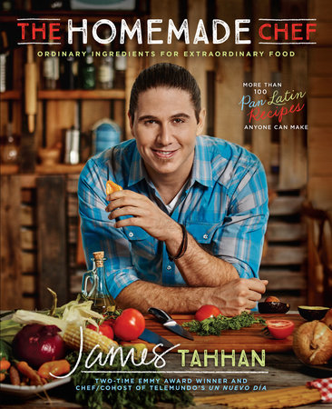 The Homemade Chef by Chef James Tahhan