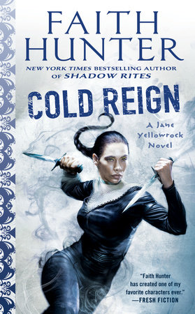 Cold Reign by Faith Hunter