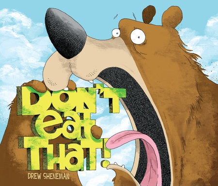 Don't Eat That by Drew Sheneman