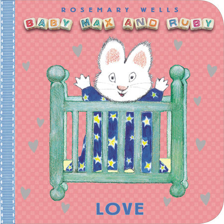 Love by Rosemary Wells
