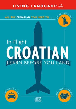 In-Flight Croatian by Living Language