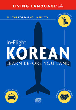 In-Flight Korean by Living Language