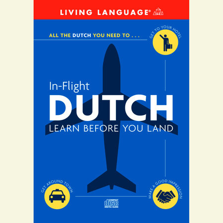 In-Flight Dutch by Living Language