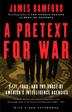 A Pretext for War by James Bamford