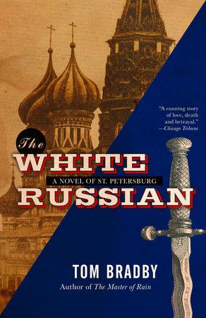 The White Russian by Tom Bradby