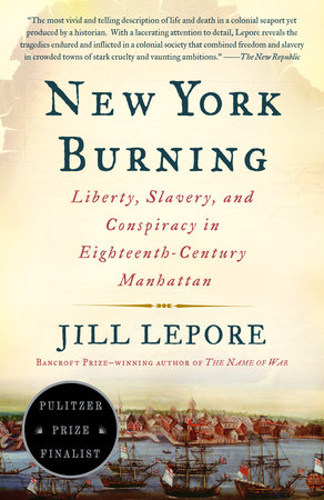 New York Burning by Jill Lepore
