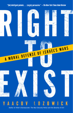 Right to Exist by Yaacov Lozowick