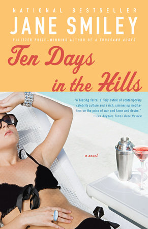 Ten Days in the Hills by Jane Smiley