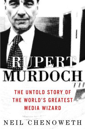 Rupert Murdoch by Neil Chenoweth