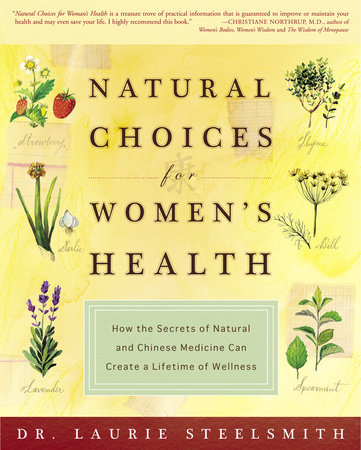 Natural Choices for Women's Health by Dr. Laurie Steelsmith