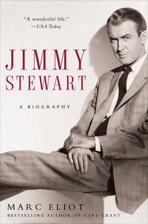 Jimmy Stewart by Marc Eliot