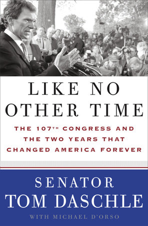 Like No Other Time by Tom Daschle and Michael D'Orso