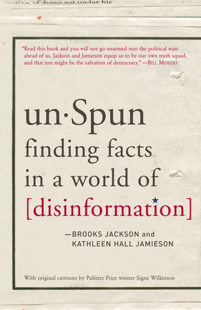 unSpun by Brooks Jackson and Kathleen Hall Jamieson
