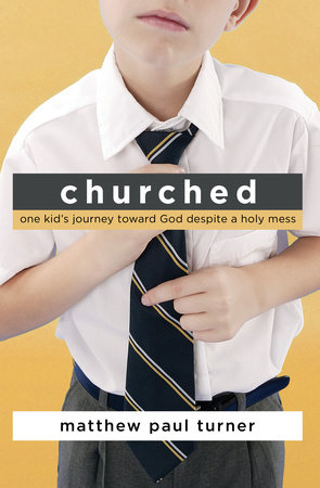 Churched by Matthew Paul Turner