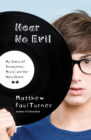 Hear No Evil by Matthew Paul Turner