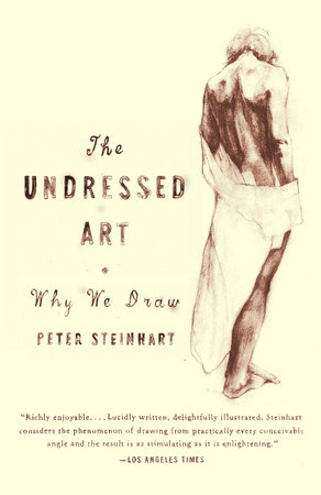 Undressed Art by Peter Steinhart