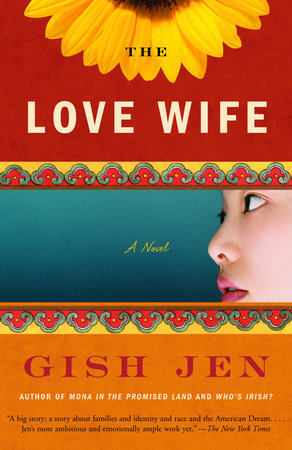 The Love Wife by Gish Jen