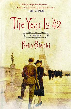 The Year Is '42 by Nella Bielski