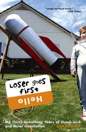 Loser Goes First by Dan Kennedy